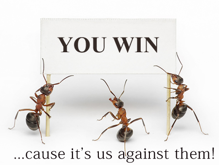 Penrith Valley Pest Control - You Win - cause I'ts us against them!